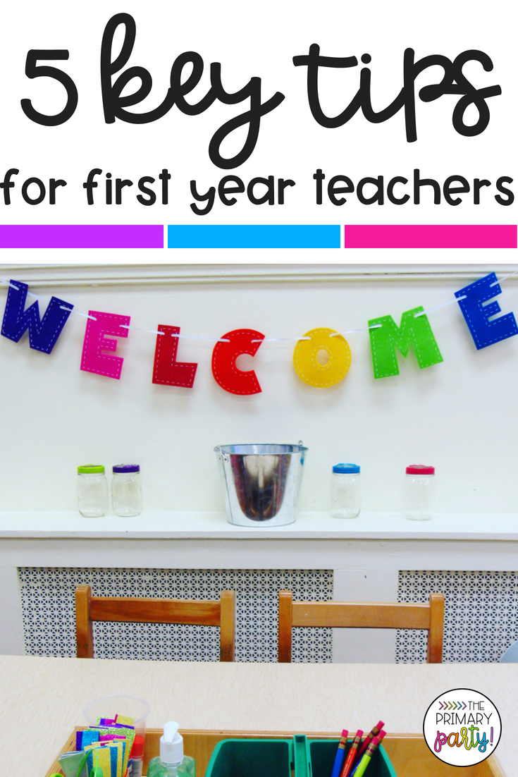 Five Key Tips for First Year Teachers